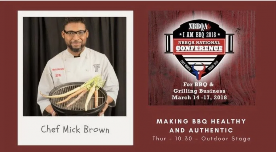 Chef Mick Brown was a Presenter at the 2018 National Barbecue and Grilling Assn.