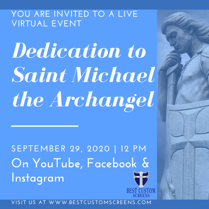 Live Virtual Event Dedication To Saint Michael The